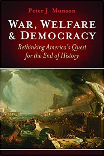 War, Welfare and Democracy